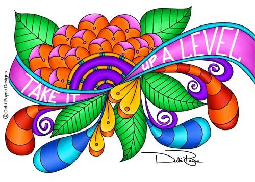 """""""Take It Up A Level"""" by Debi Payne"""