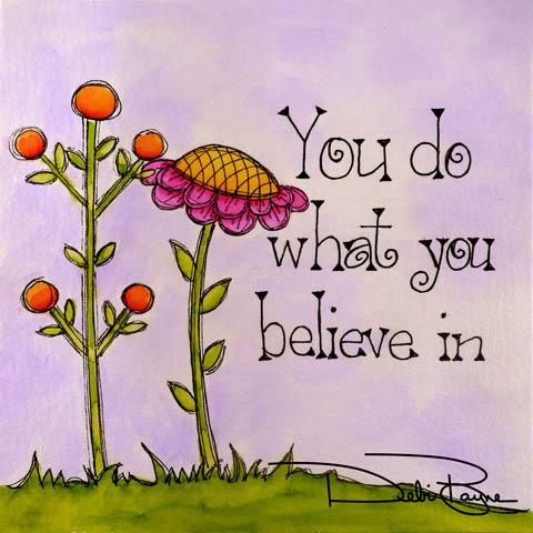 """""""What You Believe In"""" by Debi Payne of Debi Payne Designs"""