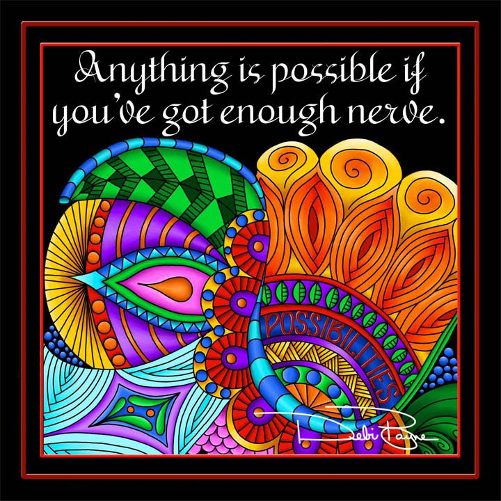 """""""Anything is Possible"""" by Debi Payne Designs."""