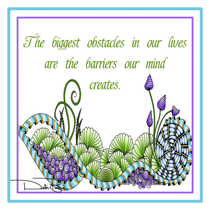"""Biggest Obstacles"" by Debi Payne Designs"