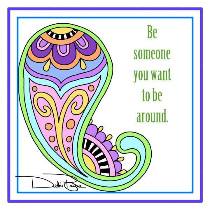 """Be Someone"" by Debi Payne Designs"