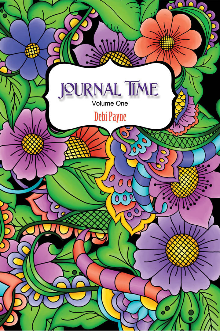 Journal Time - Volume One - Full Color by Debi Payne Designs