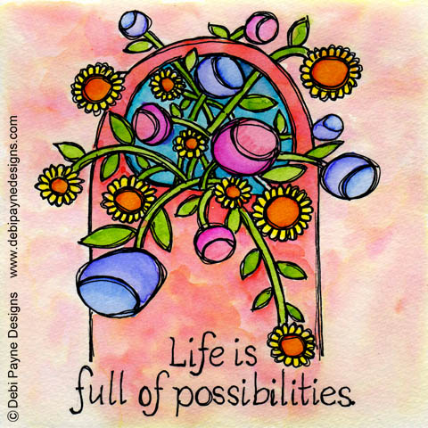 Life is full of possibilities painting