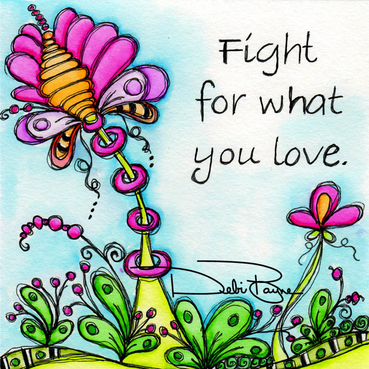 """Fight For Love"" by Debi Payne of Debi Payne Designs"