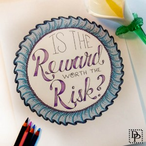 Image: Is The Reward Worth The Risk