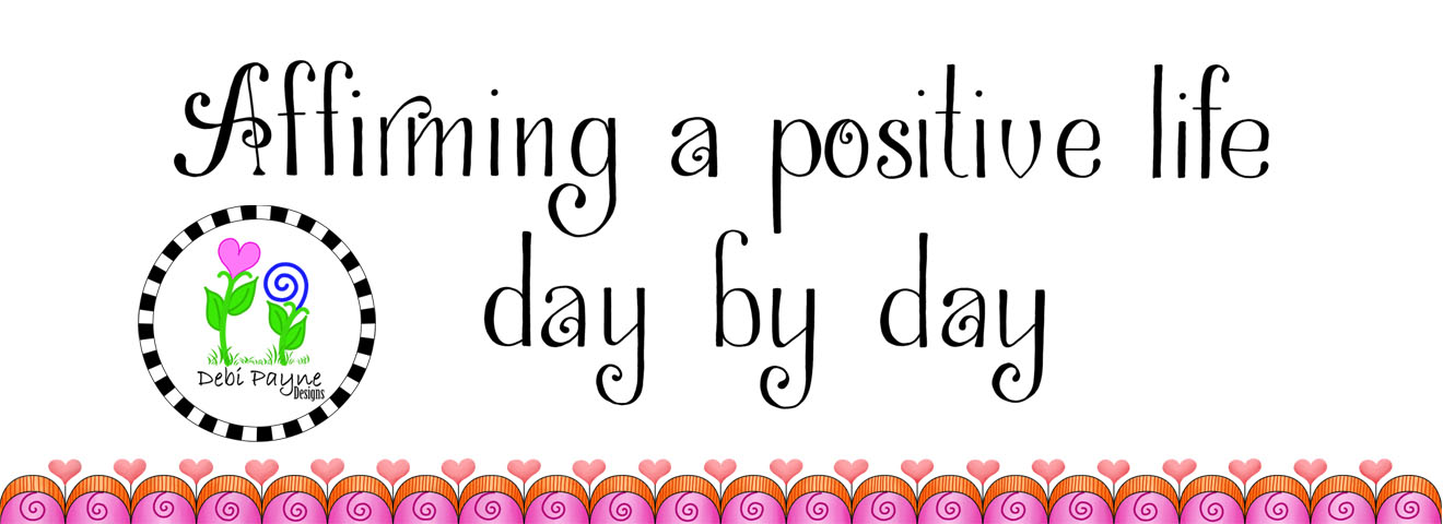 Image:  Affirming a positive life day by dey