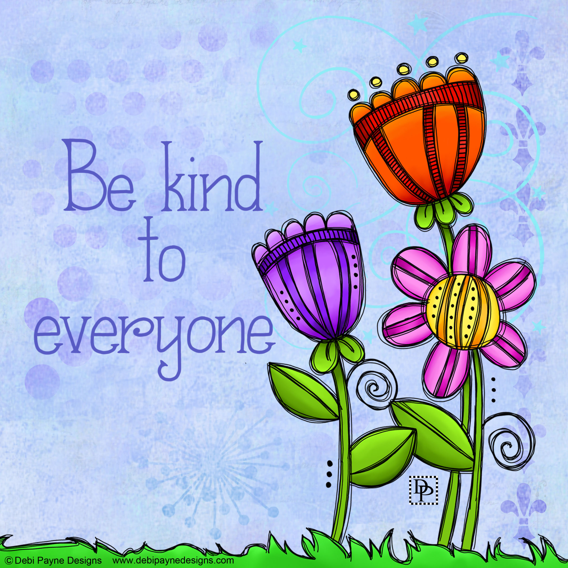 Be Kind to One Another — Debi Payne Designs