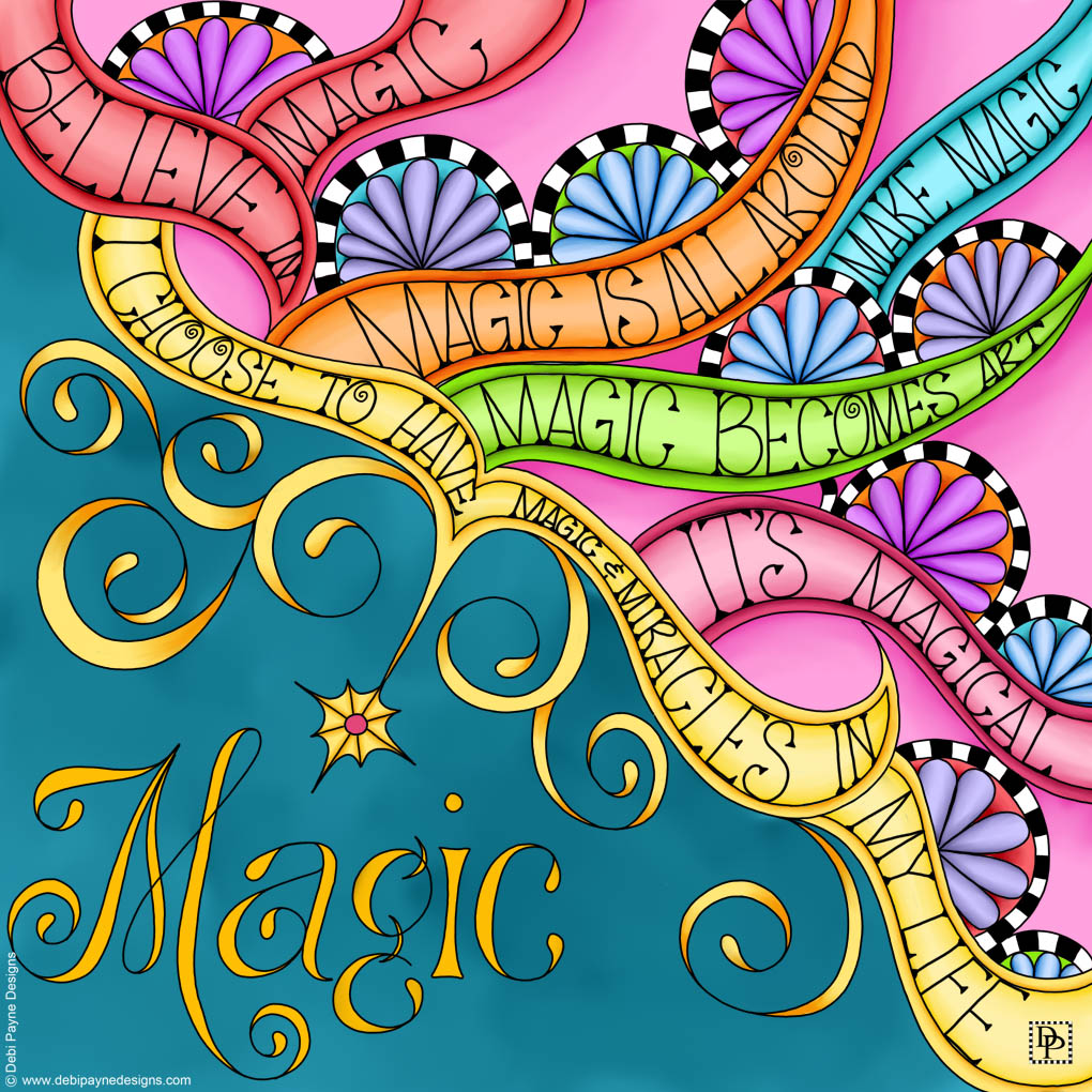 2016 Word of the Year for Debi Payne Designs - Magic.