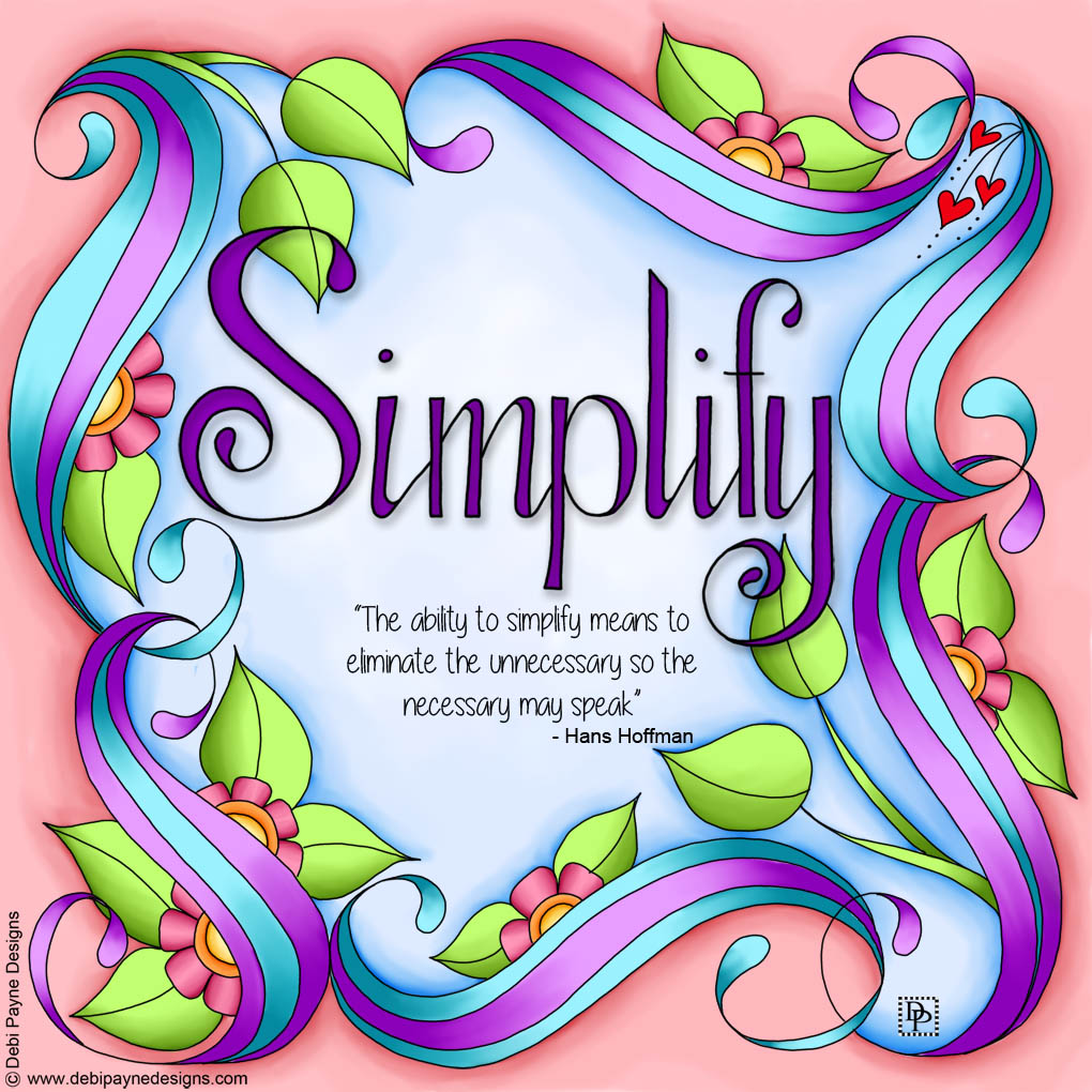 2020 Word of the Year for Debi Payne Designs - Simplify.